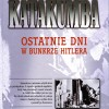 Katakumba. Ostatnie dni w bunkrze Hitlera