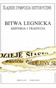 Bitwa legnicka. Historia i tradycja