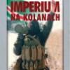Imperium na kolanach. Wojna w Czeczenii 1994–1996