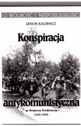 Konspiracja antykomunistyczna na Pomorzu Środkowym (1945-1956)