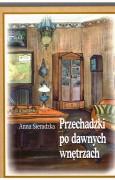 Przechadzki po dawnych wnętrzach czyli jak niegdyś mieszkano w Polsce