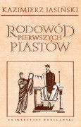 Rodowód pierwszych Piastów