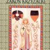 Zakon Krzyżacki. Dwanaście rozdziałów jego historii