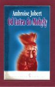 Od Lutra do Mohyły. Polska wobec kryzysu chrześcijaństwa 1517–1684