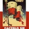 Zaczęło się w Polsce 1939-1989
