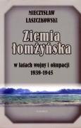 Ziemia łomżyńska w latach wojny i okupacji 1939–1945