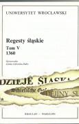 Regesty śląskie. Tom V – 1360