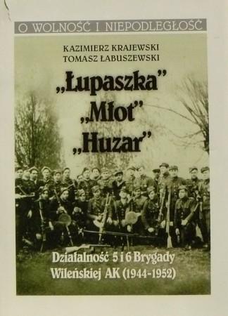 Łupaszka, Młot, Huzar