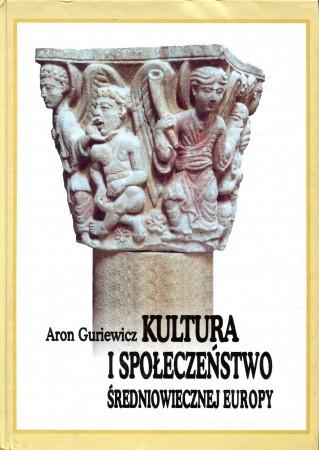 Kultura i społeczeństwo średniowiecznej Europy