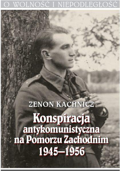 Konspiracja antykomunistyczna na Pomorzu Zachodnim 1945–1956