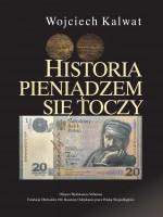Historia pieniądzem się toczy (2)