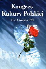 Kongres Kultury Polskiej. 11–13 grudnia 1981
