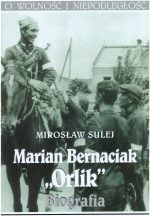 Bernaciak Orlik. Biografia
