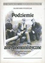 Podziemie antykomunistyczne w Łomżyńskiem i Grajewskiem