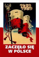 Zaczęło się w Polsce 1939–1989