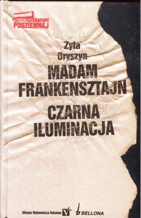 Madam Frankensztajn. Czarna iluminacja