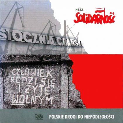 Polskie drogi do niepodległości (gratisowe CD do zamówień)