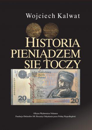 Historia pieniądzem się toczy