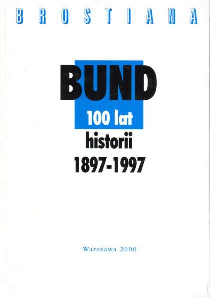 Bund. 100 lat historii 1897–1997