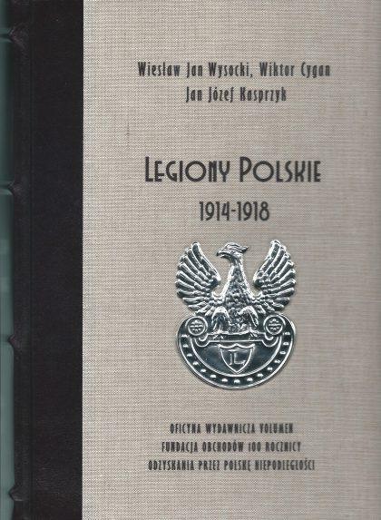 Legiony Polskie 1914–1918″ (wydanie ekskluzywne)