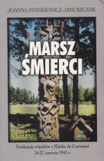 Marsz śmierci. Ewakuacja więźniów z Mińska do Czerwieni 24–27 czerwca 1941 r.