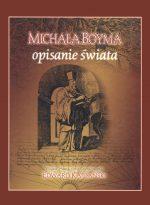 Michała Boyma opisanie świata. Wybór,