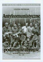 Antykomunistyczne podziemie zbrojne na terenie Inspektoratu Puławy 1944–1956
