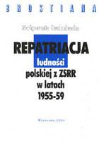 Repatriacja ludności polskiej z ZSRR w latach 1955–59