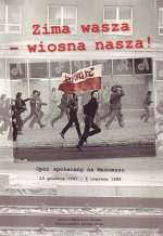 Zima wasza–wiosna nasza. Opór społeczny na Mazowszu.